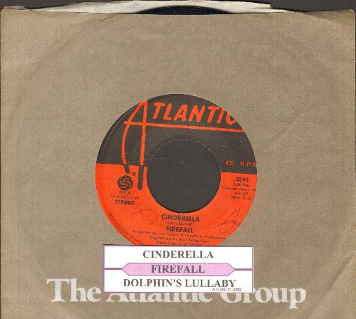 Firefall - Cinderella/Dolphin's Lullaby (with juke box label and Atlantic company sleeve) - NM9/ - 45 rpm Records