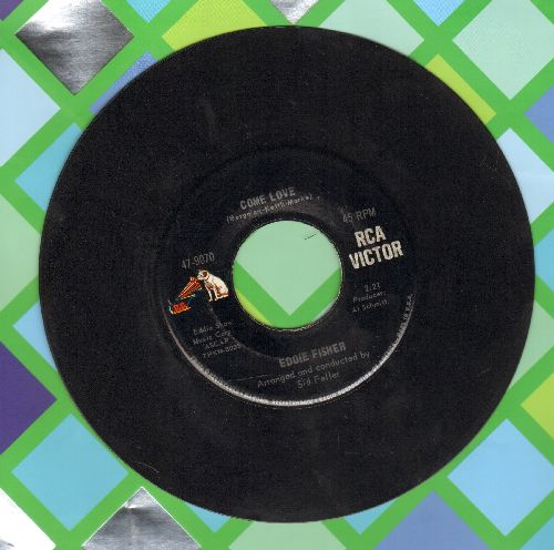 Fisher, Eddie - Come Love/People Like You - NM9/ - 45 rpm Records