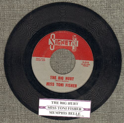 Fisher, Miss Toni - The Big Hurt/Memphis Belle (with juke box label) - NM9/ - 45 rpm Records
