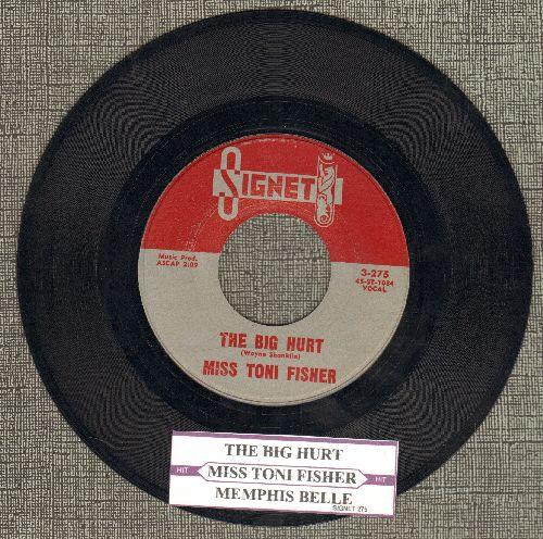Fisher, Miss Toni - The Big Hurt/Memphis Belle (with juke box label) - NM9/ - 45 rpm Records