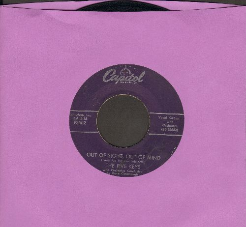 Five Keys - Out Of Sight, Out Of Mind/That's Right - VG7/ - 45 rpm Records