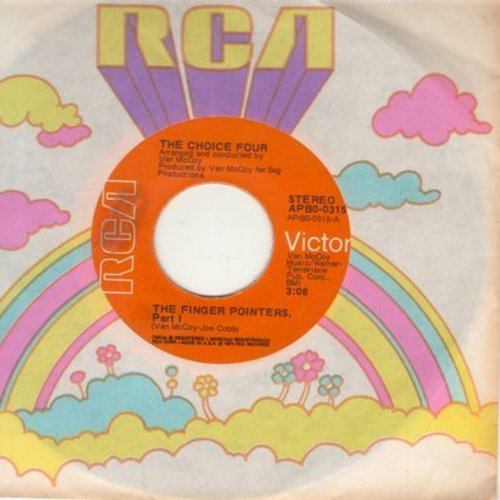 Choice Four - The Finger Pointers (Parts 1 +2) (with RCA company sleeve) - NM9/ - 45 rpm Records