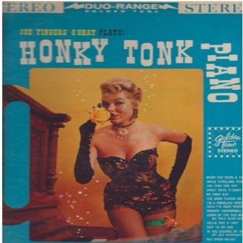 O'Shay, Joe Fingers - Honky Tonk Piano: While Strolling Through The Park One Day, Sweet Rosie O'Grady, My Pony Boy, Skip To My Lou, Nellie Was A Lady, The Band Played On (Vinyl STEREO LP record) - VG7/VG7 - LP Records