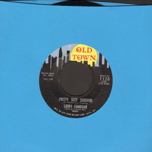 Finnegan, Larry - Pretty Suzy Sunshine/It's Walkin' Talkin' Time - NM9/ - 45 rpm Records