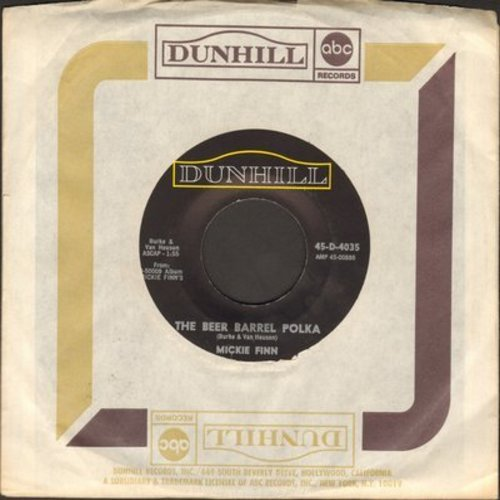 Finn, Mickie - The Beer Barrel Polka/K. C. Jerk (with Dunhill company sleeve) - NM9/ - 45 rpm Records