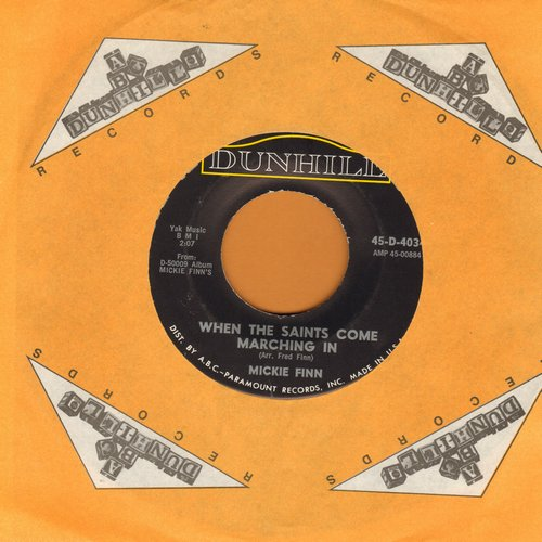 Finn, Mickie - When The Saints Come Marching In/Liebestraum (with ABC-Dunhill company sleeve) - NM9/ - 45 rpm Records