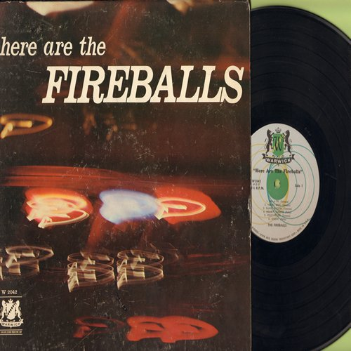 Fireballs - Here Are The Fireballs: Tequila, In A Little Spanish Town, Panic Button, Kissin', Vaquero, Rik-A-Tik (Vinyl MONO LP record) - EX8/VG7 - LP Records