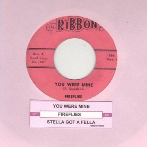 Fireflies - You Were Mine/Stella Got A Fella (with juke box label) - VG7/ - 45 rpm Records
