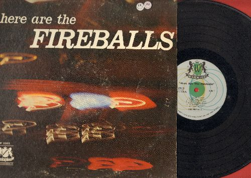 Fireballs - Here Are The Fireballs: Tequila, Vaquero, In A Little Spanish TownPanic Button, Foot-Patter, Yacky Doo (Vinyl MONO LP record) - EX8/VG6 - LP Records
