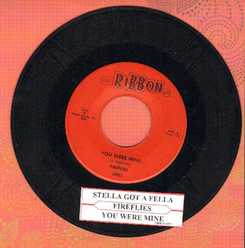 Fireflies - You Were Mine/Stella Got A Fella (with juke box label) - EX8/ - 45 rpm Records