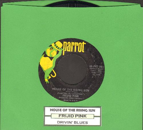 Frijid Pink - House Of The Rising Sun/Drivin' Blues (with juke box label) - EX8/ - 45 rpm Records