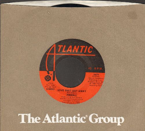 Firefall - Love That Got Away/Business Is Business (with Atlantic company sleeve) - EX8/ - 45 rpm Records
