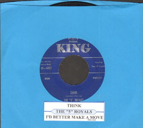 Five Royals - I'd Better Make A Move/Think (with juke box label) - VG7/ - 45 rpm Records