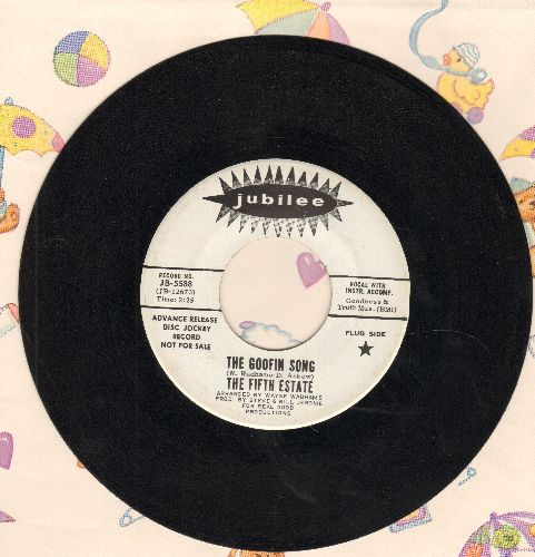 Fifth Estate - The Goofin Song/Lost Generation (DJ advance pressing) - NM9/ - 45 rpm Records