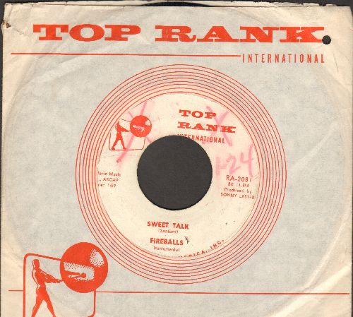 Fireballs - Sweet Talk/Almost Paradise (D advance pressing with RARE Top Rank company sleeve) (minor wol) - EX8/ - 45 rpm Records