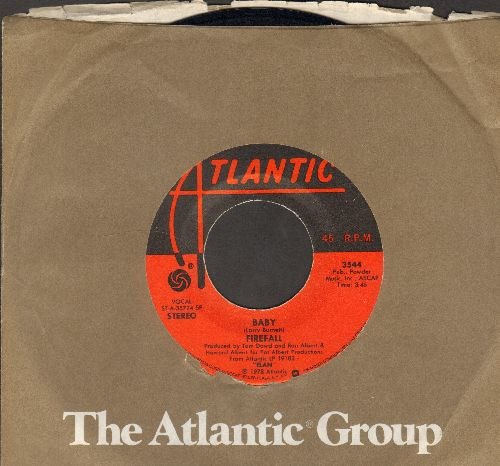 Firefall - Baby/Goodbye, I Love You (with Atlantic company sleeve) - VG7/ - 45 rpm Records