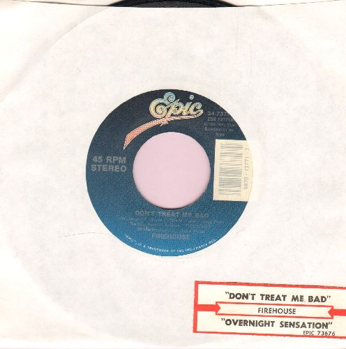 Firehouse - Don't Treat Me Bad/Overnight Sensation - NM9/ - 45 rpm Records