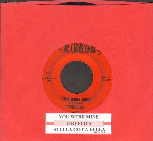 Fireflies - You Were Mine/Stella Got A Fella (with juke box label) - VG7/ - 45 rpm Records