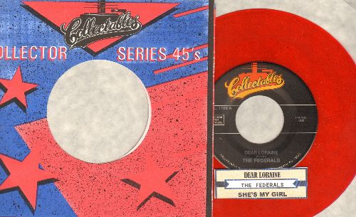 Federals - Dear Loraine/She's My Girl (red label re-issuse of vintage Doo-Wop recordings with juke box label and company sleeve) - M10/ - 45 rpm Records