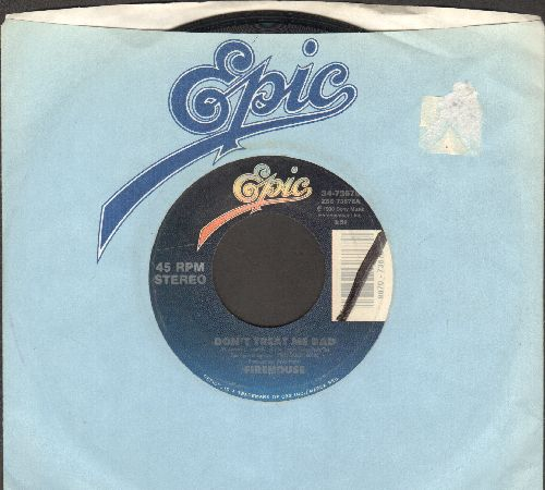 Firehouse - Don't Treat Me Bad/Overnight Sensation - EX8/ - 45 rpm Records