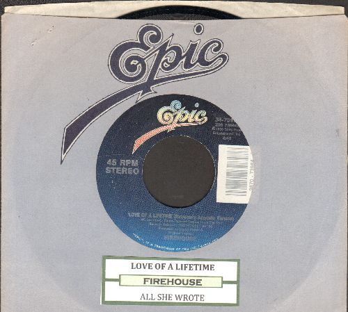 Firehouse - Love Of A Lifetime (Extremely Acoustic Version)/All She Wrote (with juke box label and Epic company sleeve) - EX8/ - 45 rpm Records