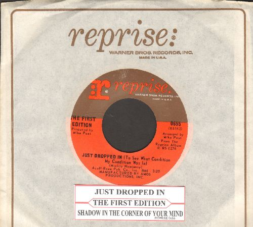 First Edition - Just Dropped In (To See What Condition My Condition Was In)/Shadow In The Corner Of Your Mind (with juke box label and Reprise company sleeve) - NM9/ - 45 rpm Records
