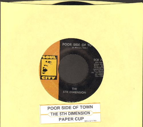 Fifth Dimension - Poor Side Of Town/Paper Cup (with juke box label) - EX8/ - 45 rpm Records