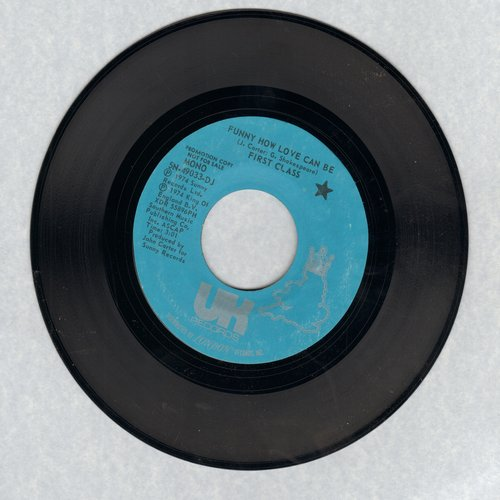 First Class - Funny How Love Can Be (DJ advance pressing with MONO and STEREO version) - NM9/ - 45 rpm Records
