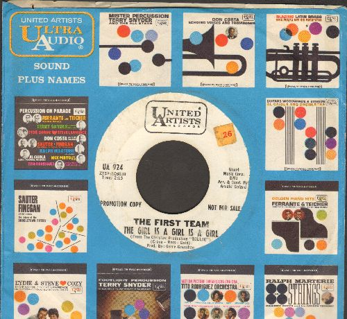 First Team - The Girl Is A Girl Is A Girl/Billie (both featured in film -Billie-) (DJ advance pressing with United Artists company sleeve) - VG7/ - 45 rpm Records