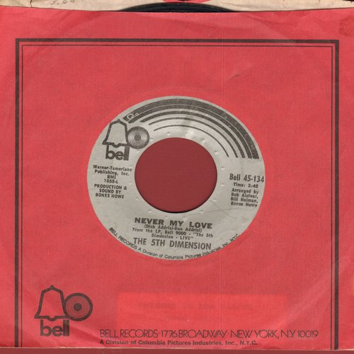 Fifth Dimension - Never My Love/A Love Like Ours  - NM9/ - 45 rpm Records