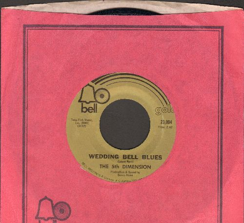 Fifth Dimension - Wedding Bell Blues/Blowin' Away (early double-hit re-issue with Bell company sleeve) - NM9/ - 45 rpm Records