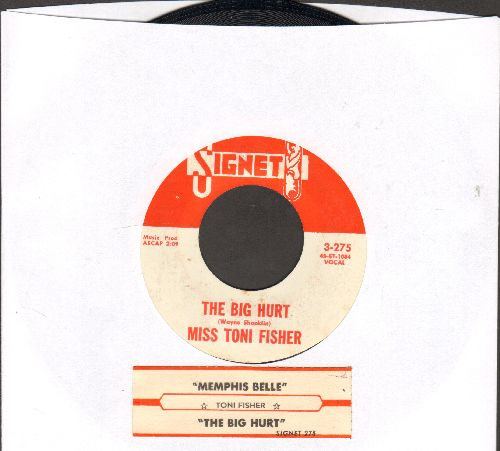 Fisher, Miss Toni - The Big Hurt/Memphis Belle (with juke box label) (white label) - NM9/ - 45 rpm Records