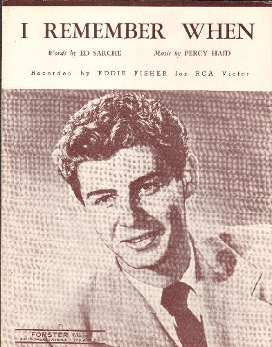 Fisher, Eddie - I Remember When - Vintage SHEET MUSIC, NICE cover portrait of Eddie Fisher - NM9/ - Sheet Music