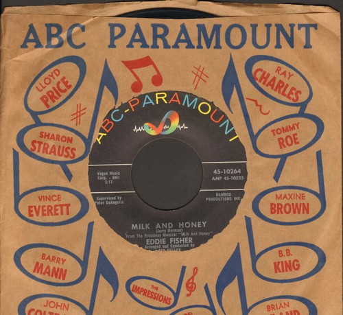 Fisher, Eddie - Milk And Honey (FANTASTIC version of the classic Broadway tune!)/Shalom (with ABC-Paramount company sleeve) - NM9/ - 45 rpm Records