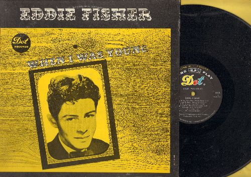 Fisher, Eddie - When I Was Young: Oh My papa, Lady Of Spain, Heart, I'm Walking Behind You, Wish You Were Here (Vinyl MONO LP record) - NM9/EX8 - LP Records