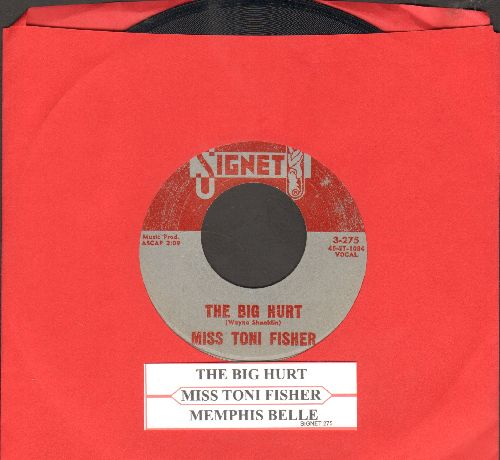 Fisher, Miss Toni - The Big Hurt/Memphis Belle (with juke box label) - VG7/ - 45 rpm Records
