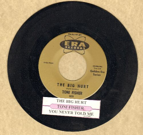 Fisher, Miss Toni - The Big Hurt/You Never Told Me (double-hit re-issue with juke box label) - NM9/ - 45 rpm Records