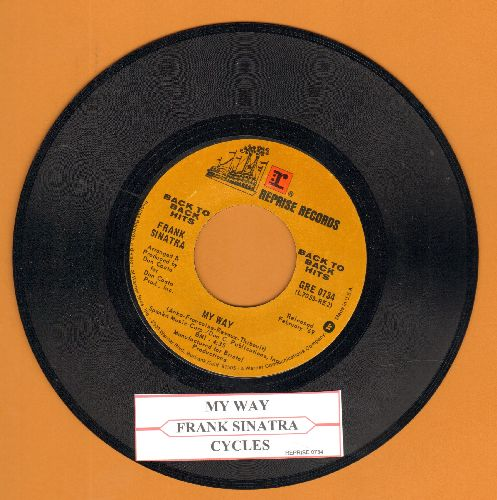 Sinatra, Frank - My Way/Cycles (double-hit re-issue with juke box label) - EX8/ - 45 rpm Records