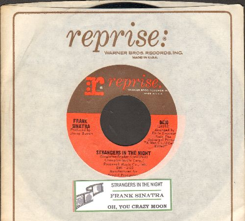 Sinatra, Frank - Strangers In The Night/Oh, You Crazy Moon (with vintage juke box label and Reprise company sleeve) - NM9/ - 45 rpm Records