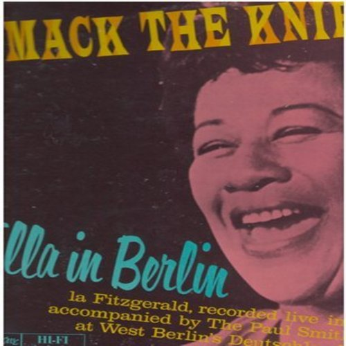 Fitzgerald, Ella - Mack The Knife - Ella In Berlin: Gone With The Wind, The Lady Is A Tramp, Summertime, Too Darn Hot (Vinyl STEREO LP record) - EX8/VG7 - LP Records