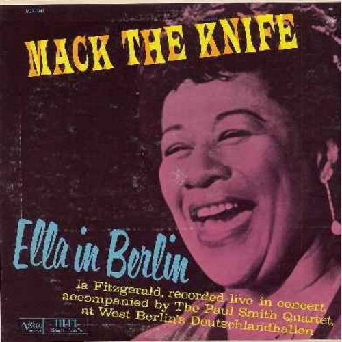 Fitzgerald, Ella - Mack The Knife - Ella In Berlin: Gone With The Wind, The Lady Is A Tramp, Summertime, Too Darn Hot (Vinyl MONO LP record) - EX8/EX8 - LP Records