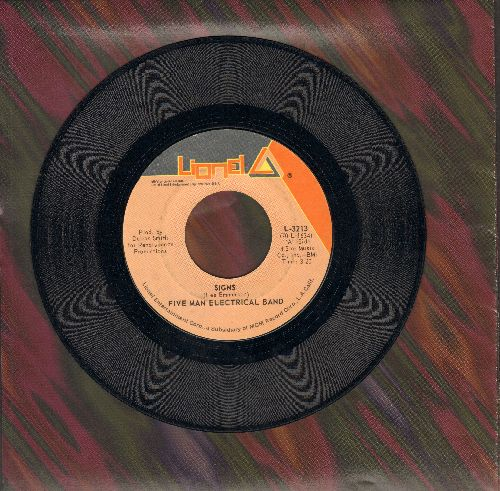Five Man Electrical Band - Signs/Hello Melinds Goodbye - EX8/ - 45 rpm Records