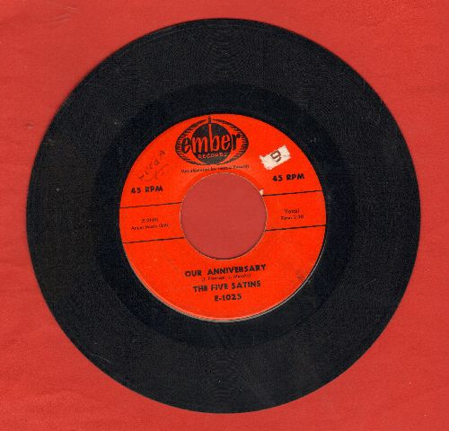 Five Satins - Our Anniversary/Pretty Baby (That's Why I Sing) - VG7/ - 45 rpm Records