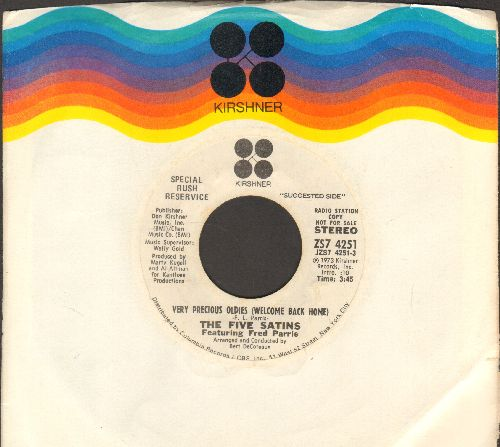 Five Satins - You Are Love (WEDDING FAVORITE!)/Very Precious Oldies (Welcome Back Home) (DJ advance pressing with RARE Kirshner company sleeve) - NM9/ - 45 rpm Records