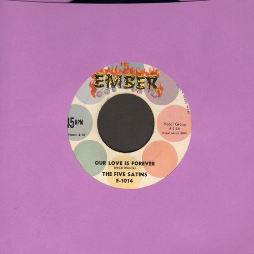 Five Satins - Oh Happy Day/Our Love Is Forever (multi-color label with flaming embers) - NM9/ - 45 rpm Records