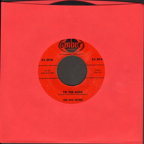 Five Satins - To The Aisle/Wish I Had My Baby  - EX8/ - 45 rpm Records
