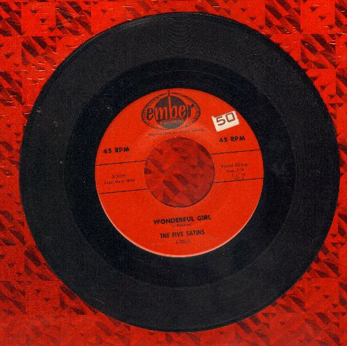 Five Satins - Wonderful Girl/Weeping Willow - EX8/ - 45 rpm Records