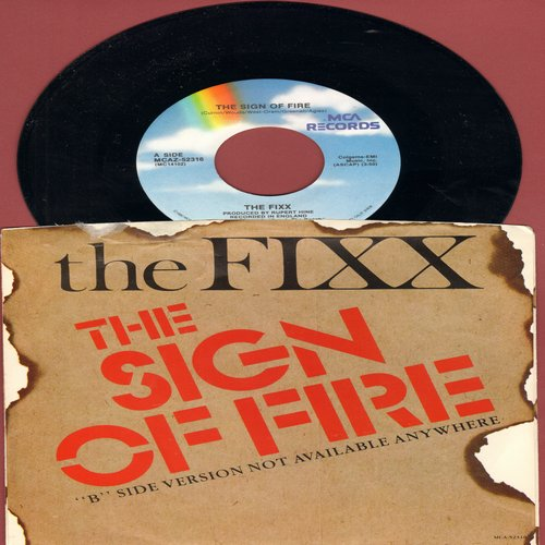 FIXX - The Sign Of Fire/The Sign Of Fire (with picture sleeve) - NM9/NM9 - 45 rpm Records