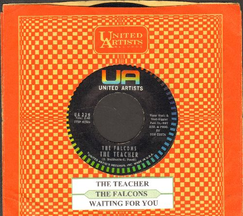 Falcons - The Teacher/Waiting For You (with juke box label and United Artists company sleeve) - NM9/ - 45 rpm Records