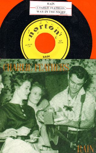 Feathers, Charlie - Rain/Way In The Night (with juke box label and picture sleeve) - M10/NM9 - 45 rpm Records
